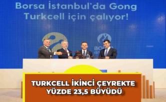 Turkcell ikinci çeyrekte yüzde 23,5 büyüdü