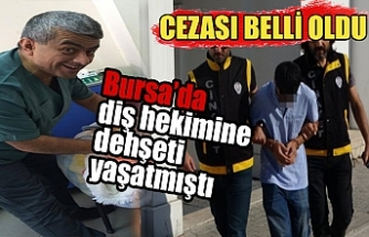 Bursa'da diş hekimini bıçakla yaralayan sanığın cezası belli oldu