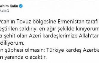 Cumhurbaşkanlığı Sözcüsü Kalın: Türkiye, Azerbaycan'ın her daim yanında olacak