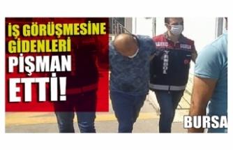 Bursa'da iş görüşmesine çağırdığı kişilerin para ve telefonunu çalan zanlı yakalandı
