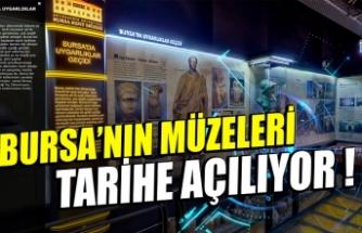 Bursa'nın müzeleri dünyaya açılıyor !
