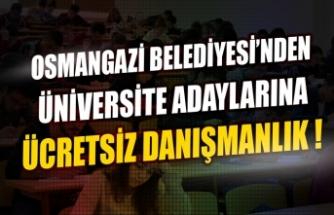 Osmangazi Belediyesi'nden üniversite Adaylarına Ücretsiz Danışmanlık !