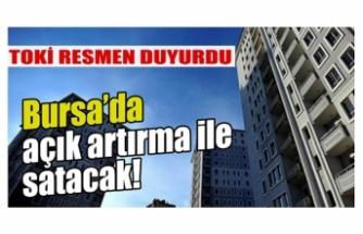 TOKİ resmen duyurdu! Bursa'da 10 konut satışa çıkıyor