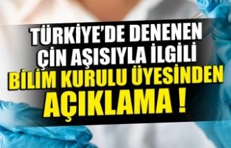 Bilim Kurulu üyesi Türkiye'de denenen Çin aşısıyla ilgili konuştu