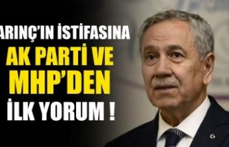 Bülent Arınç'ın istifasına AK Parti ve MHP'den ilk yorum