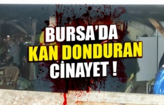 """Bursa'da """"Kadına Yönelik Şiddetle Mücadele Gününde"""" kan donduran cinayet"""