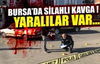 Bursa'da silahlı kavga: 4 yaralı