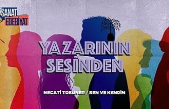'Yazarının Sesinden' serisi Necati Tosuner ile devam ediyor
