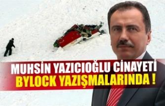 Yazıcıoğlu cinayetinin kan donduran Bylock yazışmaları ortaya çıktı