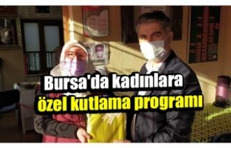 Bursa'da kadınlara  özel kutlama programı