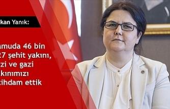 Bakan Yanık: Kamuda 46 bin 127 şehit yakını, gazi ve gazi yakınımızı istihdam ettik