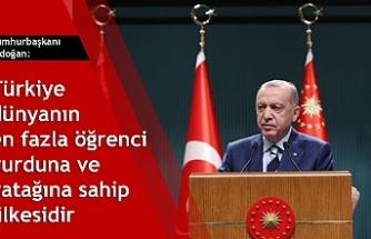 Cumhurbaşkanı Erdoğan: Türkiye dünyanın en fazla öğrenci yurduna ve yatağına sahip ülkesidir