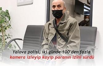 Yalova polisi, iki günde 100'den fazla kamera izleyip kayıp paranın izini sürdü