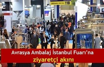 Avrasya Ambalaj İstanbul Fuarı'na 125 ülkeden ziyaretçi