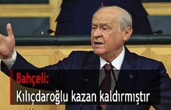 Bahçeli: Kılıçdaroğlu kazan kaldırmıştır