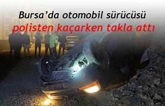 Bursa'da otomobil sürücüsü  polisten kaçarken takla attı