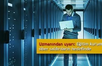 Uzmanından uyarı: Eğitim kurumları siber saldırıların hedefinde
