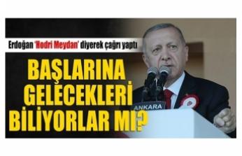 Erdoğan'dan flaş Doğu Akdeniz mesajı: Düşmanlarımıza hodri meydan diyoruz