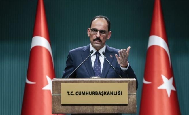 Cumhurbaşkanlığı Sözcüsü Kalın: Suriye sınırında kurulmak istenen PKK devleti artık ihtimal dışı