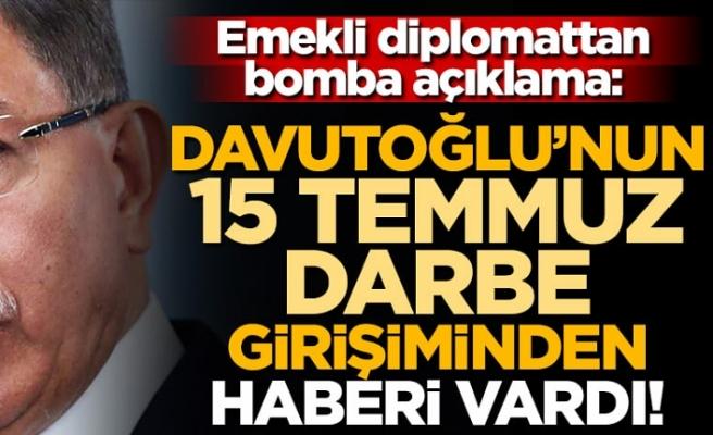 """Emekli diplomattan bomba açıklama: """"Davutoğlu'nun darbe girişiminden haberi vardı..."""""""