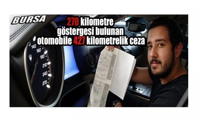 Bursa'da 270 kadranlı otomobile 427 ile radar cezası