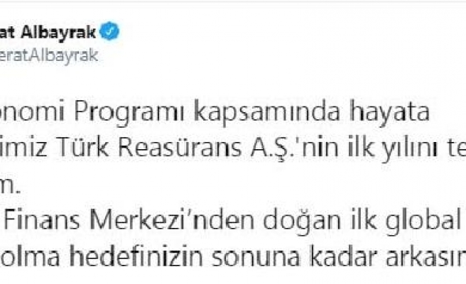Bakan Albayrak: Türk Reasürans A.Ş.'nin ilk yılını tebrik ediyorum