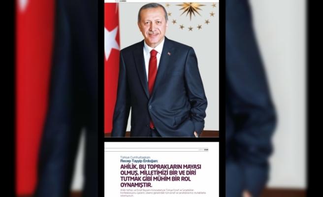 Cumhurbaşkanı Erdoğan'dan Ahilik Haftası mesajı