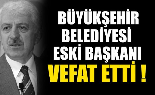 Eski Sakarya Büyükşehir Belediye Başkanı Aziz Duran hayatını kaybetti