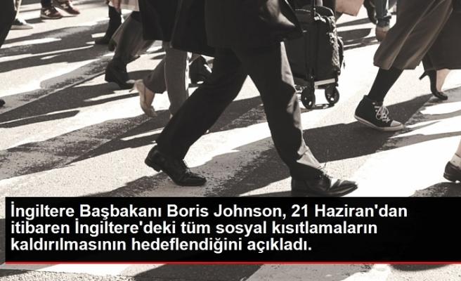 İngiltere Başbakanı Boris Johnson, 21 Haziran'dan itibaren İngiltere'deki tüm sosyal kısıtlamaların kaldırılmasının hedeflendiğini açıkladı.