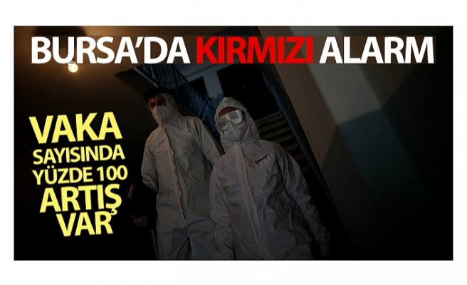 Bursa'da kırmızı alarm
