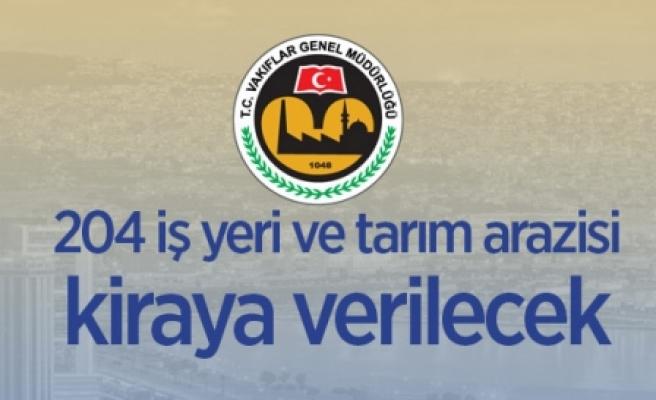 İzmir'de Vakıflar Bölge Müdürlüğüne ait 204 iş yeri ve tarım arazisi kiraya verilecek