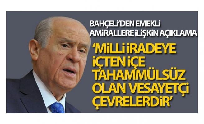 MHP Genel Başkanı Devlet Bahçeli'den emekli amirallere ilişkin açıklama