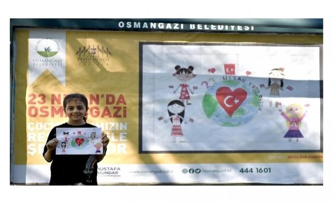 Osmangazi'de billboardlar çocukların resimleriyle donatıldı