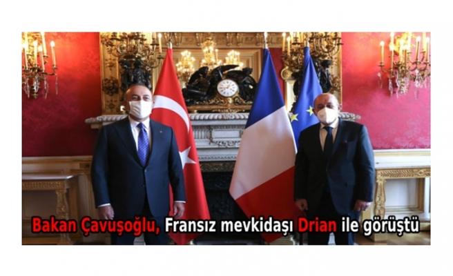 Bakan Çavuşoğlu, Fransız mevkidaşı Drian ile görüştü