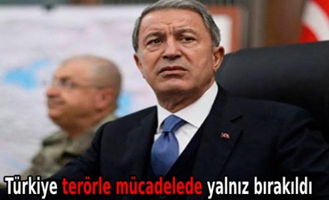 Türkiye terörle mücadelede yalnız bırakıldı