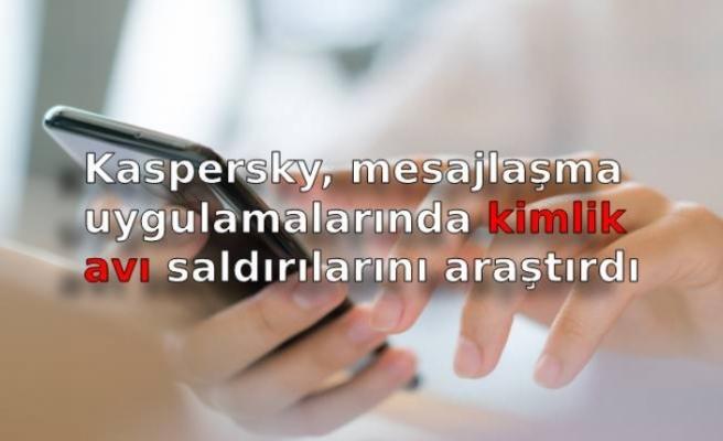 Kaspersky, mesajlaşma uygulamalarında kimlik avı saldırılarını araştırdı