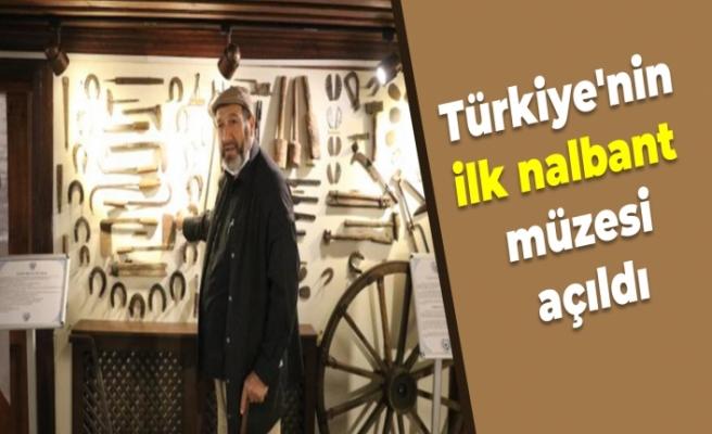 Türkiye'nin ilk nalbant müzesi açıldı