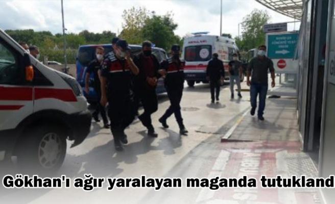 Gökhan'ı ağır yaralayan maganda tutuklandı