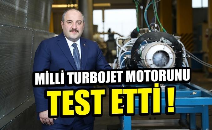 MİLLİ TURBOJET MOTORUNU TEST ETTİ
