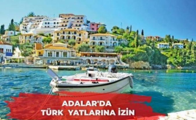 ADALAR'DA TÜRK  YATLARINA İZİN