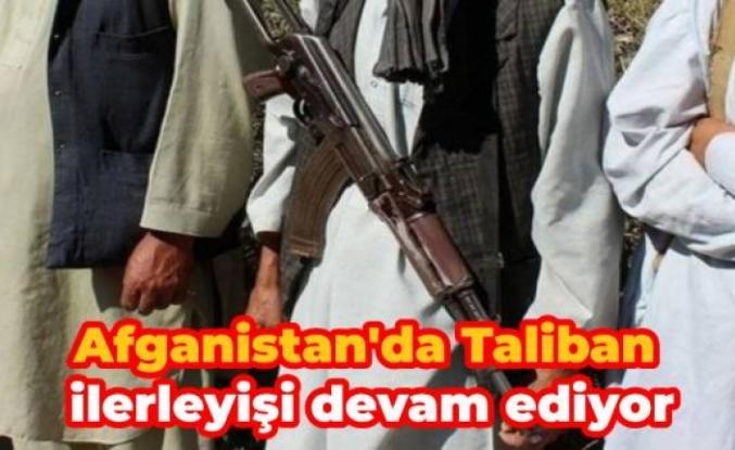 Afganistan'da Taliban ilerleyişi devam ediyor