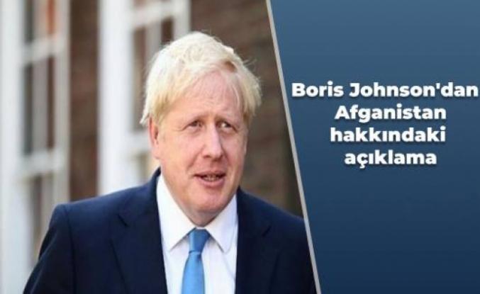 Boris Johnson'dan   Afganistan hakkındaki açıklama