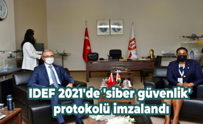 IDEF 2021'de 'siber güvenlik' protokolü imzalandı
