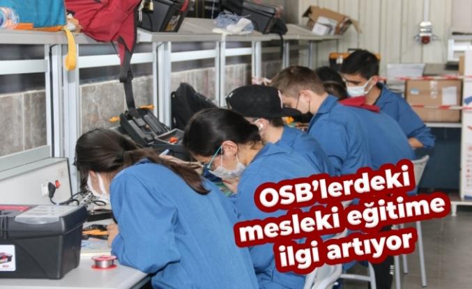 OSB'lerdeki mesleki eğitime ilgi artıyor