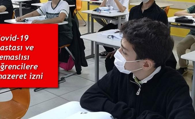 Covid-19 hastası ve temaslısı öğrencilere mazeret izni