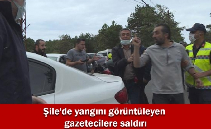 Şile'de yangını görüntüleyen gazetecilere saldırı
