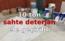 10 ton sahte deterjan ele geçirildi