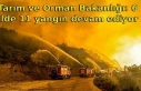 Tarım ve Orman Bakanlığı: 6 ilde 11 yangın devam...