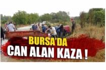 Bursa'da can alan kaza !