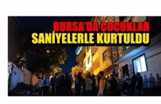 Bursa'da çocuklar saniyelerle kurtuldu